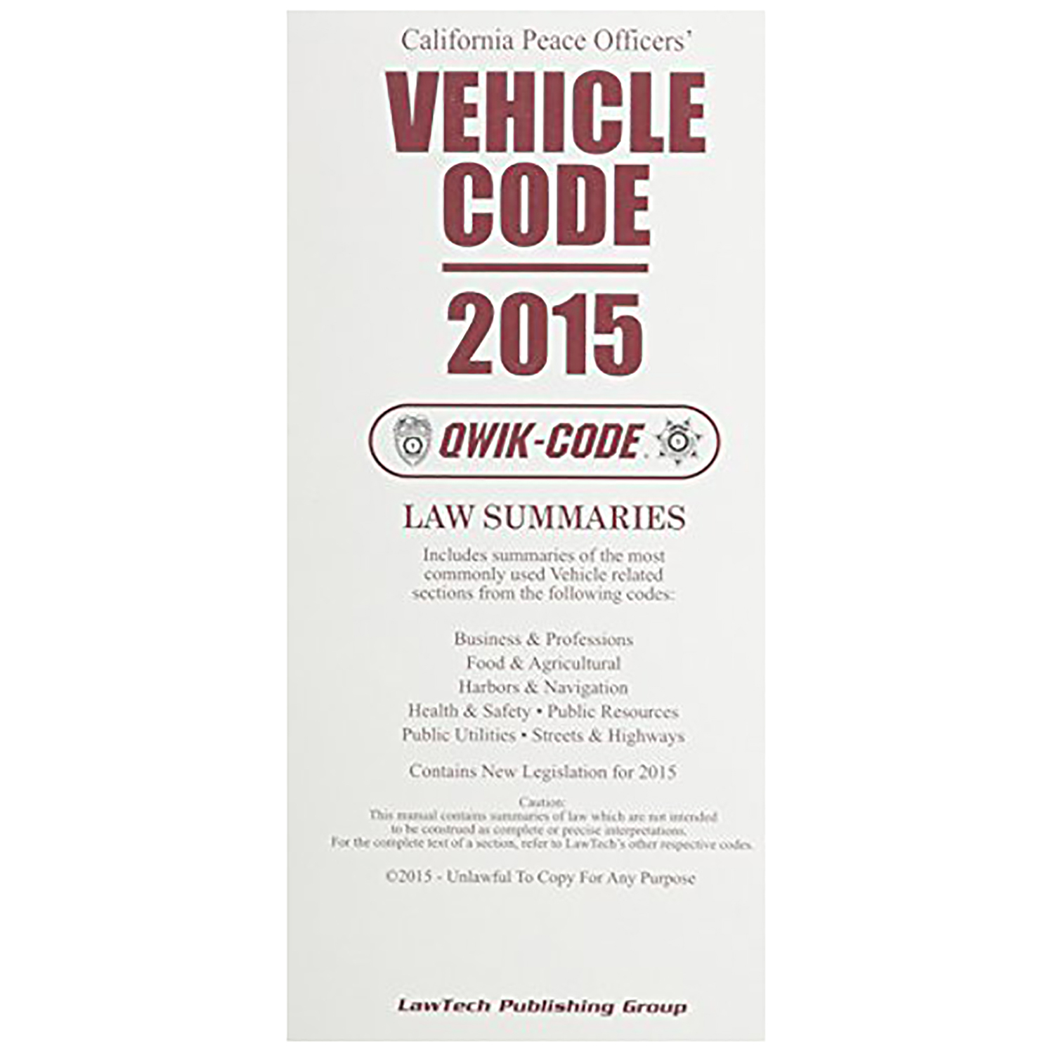 LawTech California Peace Officers Vehicle Code 2015 Qwik Cod